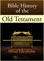 Alfred Edersheim's Bible History of the Old Testament