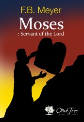 Moses: The Servant of the Lord