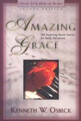 Amazing Grace: 366 Inspiring Hymn Stories for Daily Devoti…