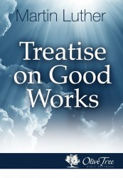 Treatise on Good Works