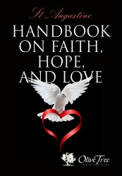 Handbook on Faith, Hope and Love