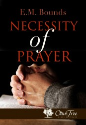 Necessity of Prayer, The