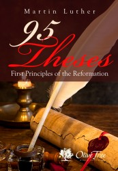 First Principles of the Reformation (95 Theses)