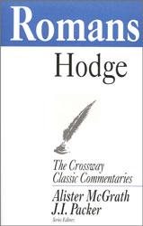 Crossway Classic Commentary - Romans