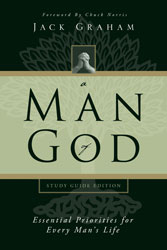 A Man of God: Essential Priorities for Every Man