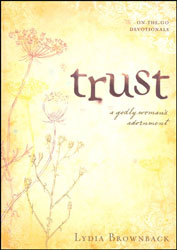 Trust:  A Godly Woman