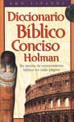 Diccionario Biblico Conciso Holman (Holman Concise Bible D…