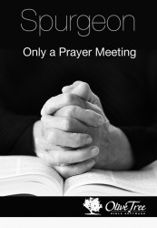 Only a Prayer Meeting