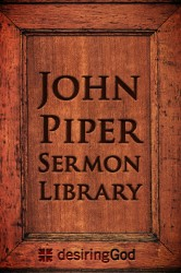 John Piper's Sermons (over 1200 sermons)