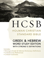 Holman Christian Standard Bible - HCSB with Strong
