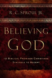 Believing God: Twelve Biblical Promises Christians Struggl…