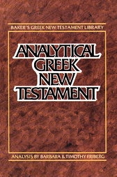Analytical Greek New Testament (AGNT - Friberg) with Morphology and Lexicon