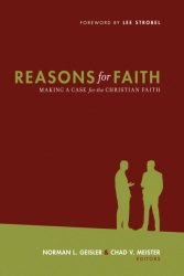 Reasons for Faith: Making a Case for the Christian Faith
