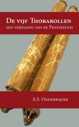 Dutch Bible:  De vijf Thorarollen