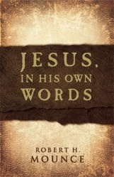 Jesus, In His Own Words