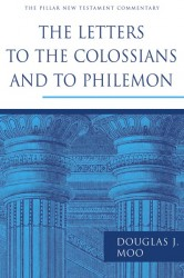 Pillar New Testament Commentary: The Letters to the Coloss…