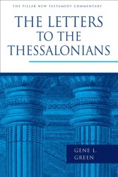 Pillar New Testament Commentary: 1 and 2 Thessalonians