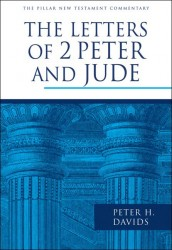 Pillar New Testament Commentary:  The Letters of 2 Peter a…