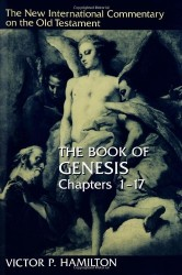 New International Commentary on the Old Testament: The Book of Genesis 1-17
