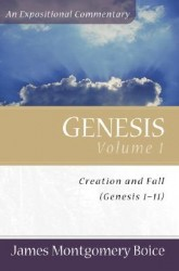 Boice Expositional Commentary Series: Genesis Volume 1