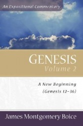 Boice Expositional Commentary Series: Genesis Volume 2