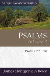 Boice Expositional Commentary Series: Psalms Volume 3