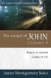 Boice Expositional Commentary Series: The Gospel of John V…