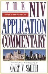 NIV Application Commentary Hosea, Amos, Micah