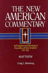 New American Commentary (NAC) Volume 22: Matthew