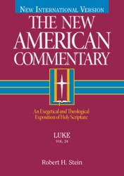 New American Commentary (NAC) Volume 24: Luke