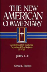 New American Commentary (NAC) Volume 25A: John 1-11