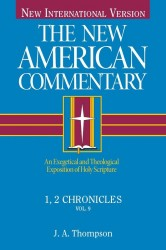 New American Commentary (NAC) Volume 9: 1st & 2nd Chronicl…