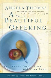 A Beautiful Offering: Returning God
