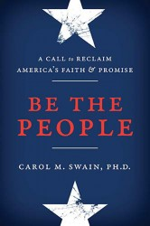Be the People: A Call to Reclaim America
