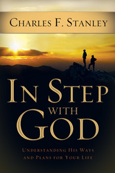 In Step With God: Understanding His Ways and Plans for You…