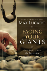 Facing Your Giants: The God Who Made a Miracle Out of Davi…