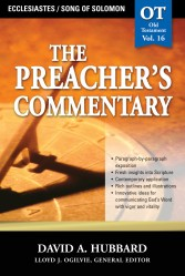 The Preacher's Commentary - Volume 16: Ecclesiastes / Song…