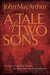 A Tale of Two Sons: The Inside Story of a Father, His Sons…