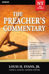 The Preacher's Commentary - Volume 33: Hebrews