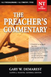 The Preacher's Commentary - Volume 32: 1, 2 Thessalonians …