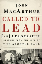 Called to Lead: 26 Leadership Lessons from the Life of the…