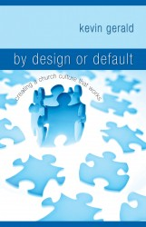 By Design or Default?: Creating a Church Culture that Work…
