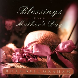 Blessings for a Mother