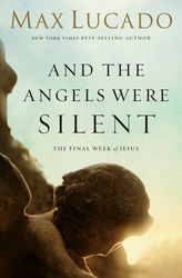 And the Angels Were Silent: Walking with Christ Toward the…