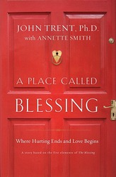 A Place Called Blessing: Where Hurting Ends and Love Begin…