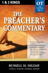 The Preacher's Commentary - Volume 9: 1, 2 Kings