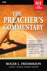 The Preacher's Commentary - Volume 27: John