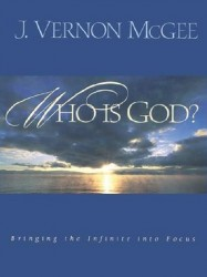 Who Is God?: Bringing the Infinite into Focus