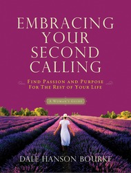 Embracing Your Second Calling: Find Passion and Purpose fo…