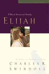 Elijah: A Man Who Stood with God